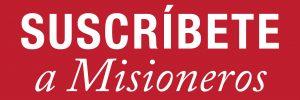 suscríbete a misioneros